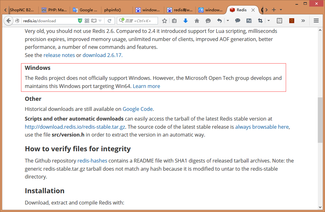 Redis的项目不正式支持Windows。然而,微软开放技术集团开发并维护一个针对Windows 64位的Redis版本。