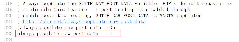 在php.ini文件中设置:always_populate_raw_post_data = -1