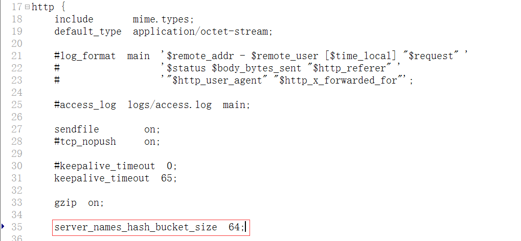 编辑nginx.conf文件,将server_names_hash_bucket_size设置为64