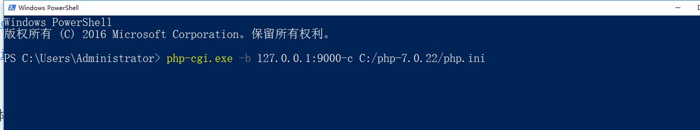 重启机器,运行:php-cgi.exe -b 127.0.0.1:9000-c C:/php-7.0.22/php.ini,正常