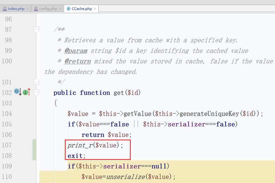编辑 \framework\caching\CCache.php,打印出 $value