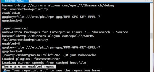 在 CentOS 7.6 64位 下执行命令:yum makecache ,以更新 yum 源 的缓存,报错:There are no enabled repos