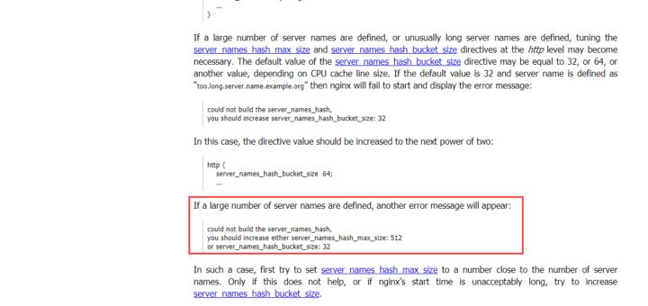 参考网址:https://nginx.org/en/docs/http/server_names.html ,根据错误提示信息,应该是由于定义了大量服务器名称导致的(channel-pub-api-wx-auth.conf 文件为新增加的虚拟主机配置文件)