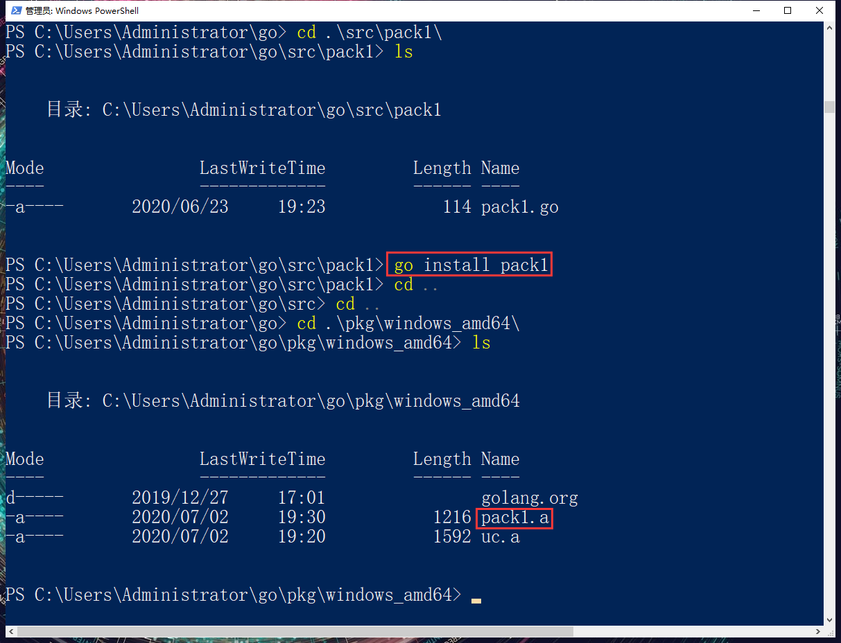 编译并安装一个包。复制 pcak1.go 至 C:\Users\Administrator\go\src\pack1\pack1.go。通过指令编译并安装包到本地:go install pack1, 这会将 pack1.a 复制到 C:\Users\Administrator\go\pkg\windows_amd64 下面。