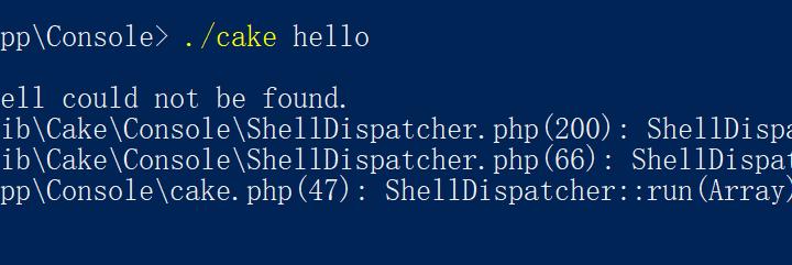 进入目录:E:\wwwroot\creditshop\app\Console,执行:./cake hello,报错:Error Shell class HelloShell could not be found.