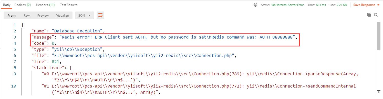 将 redis 的密码修改为错误的,响应 500 如下,符合预期。将 Yii::$app->redis->open(); 替换为:Yii::$app->redis->ping() ,响应是一样的,原因为在执行 ping 命令之前,需要先执行 open()。