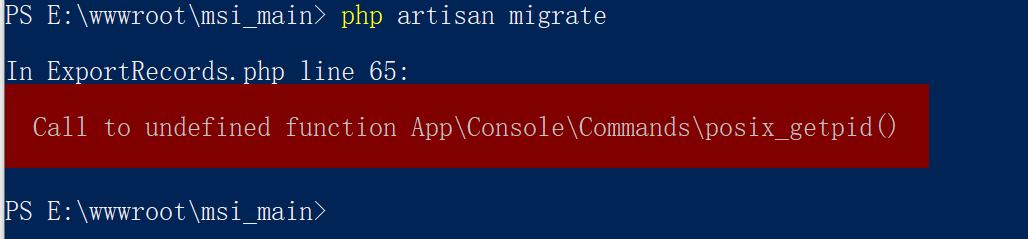 在 Windows 10 中执行命令行,报错:Call to undefined function App\Console\Commands\posix_getpid()。