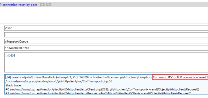 HTTP 请求失败,报错:Curl error: #55 - TCP connection reset by peer。在请求企鹅号的视频文件分片上传接口时。